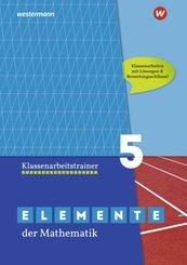Elemente der Mathematik Klassenarbeitstrainer 5, Ausgabe für das G9 in Nordrhein-Westfalen