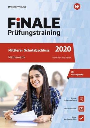 FiNALE Prüfungstraining 2020 - Mittlerer Schulabschluss Nordrhein-Westfalen, Mathematik