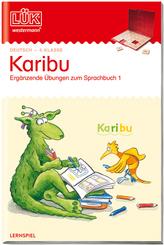 LÜK: Karibu - 4. Klasse: Ergänzende Übungen zum Sprachbuch 1