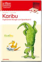 LÜK: Karibu - 4. Klasse: Ergänzende Übungen zum Sprachbuch 2