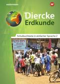 Diercke Erdkunde, Differenzierende Ausgabe 2018 für Nordrhein-Westfalen: Schulbuchtexte in einfacher Sprache, m. CD-ROM; .2