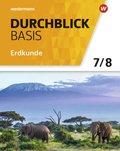 Durchblick Basis Erdkunde, Ausgabe 2018 für Niedersachsen: 7./8. Schuljahr, Schülerband