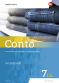 Conto, Realschule Bayern, Ausgabe 2019: 7. Jahrgangsstufe, Wahlpflichtfächergruppe IIIa, Arbeitsheft