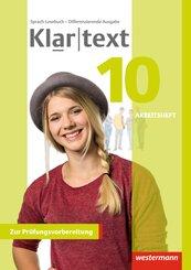 Klartext, Differenzierende allgemeine Ausgabe 2014: 10. Schuljahr, Arbeitsheft