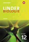 LINDER Biologie SII, Ausgabe 2018 Sachsen: 12. Schuljahr, Lösungen