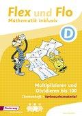 Flex und Flo - Mathematik inklusiv: Themenheft Multiplizieren und Dividieren bis 100 D (Verbrauchsmaterial)