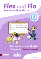 Flex und Flo - Mathematik inklusiv: Themenheft Sachrechnern und Größen D (Verbrauchsmaterial)