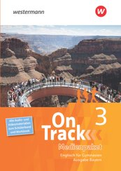 On Track, Ausgabe Bayern: Medienpaket 3: Alle Audio- und Filmmaterialien zum Schülerband und Workbook
