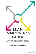 Lean Innovation Guide