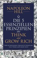 Die 5 essenziellen Prinzipien aus Think and Grow Rich
