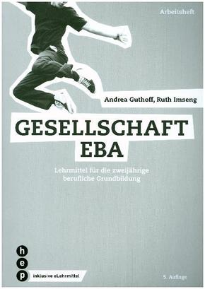 Gesellschaft EBA, Arbeitsheft (Print inkl. eLehrmittel)