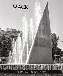 Heinz Mack. Ein Künstler in Düsseldorf