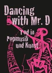 Dancing with Mr. D. Der Tod in Popmusik und Kunst
