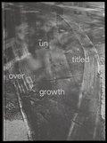 untitled overgrowth