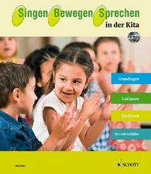 Singen - Bewegen - Sprechen in der Kita, m. Audio-CD