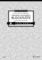 Senioren musizieren: Blockflöte, Leitfaden