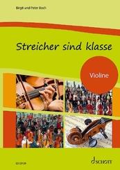 Streicher sind klasse: Schülerheft Violine