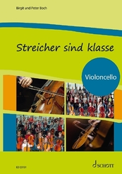 Streicher sind klasse: Schülerheft Violoncello