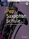 Die Pop Saxophon Schule, Tenor Saxophone - Bd.2