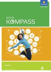 Mathe Kompass, Ausgabe für Bayern: 6. Schuljahr, Förder-Arbeitsheft