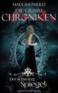 Die Grimm-Chroniken - Der schwarze Spiegel