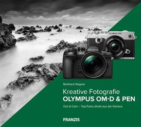 Kreative Fotografie mit Olympus OM-D & PEN