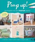 Pimp up! DIY-Projekte mit dem PINTOR-Marker