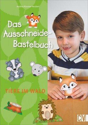 Das Ausschneide-Bastelbuch - Tiere im Wald