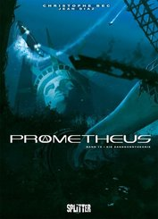 Prometheus - Die Sandkorntheorie