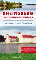 Reiseführer Rheinsberg und Ruppiner Schweiz