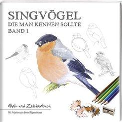 Singvögel - die man kennen sollte - Bd.1