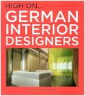 High on. German Interior Designers