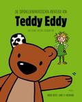 Die superheldenfantastischen Abenteuer von Teddy Eddy und seiner frechen Freundin Kim