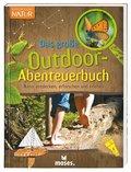 Das große Outdoor-Abenteuerbuch