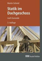 Statik im Dachgeschoss nach Eurocode, 3. Aufl.