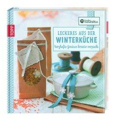 Kreative Manufaktur: Leckeres aus der Winterküche