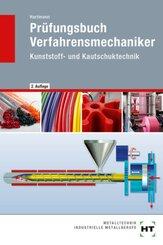 Prüfungsbuch Verfahrensmechaniker Kunststoff- und Kautschuktechnik