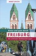 Kreuz und quer durch Freiburg