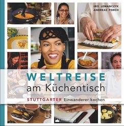 Weltreise am Küchentisch - Stuttgarter Einwanderer kochen