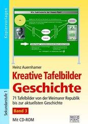 Kreative Tafelbilder Geschichte, m. CD-ROM - Bd.3