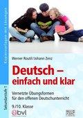 Deutsch - einfach und klar 9./10. Klasse
