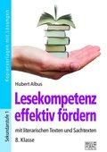 Lesekompetenz effektiv fördern - 8. Klasse