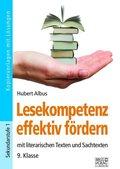 Lesekompetenz effektiv fördern - 9. Klasse