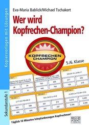 Wer wird Kopfrechen-Champion? 5./6. Klasse