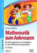 Mathematik zum Ankreuzen 6. Klasse