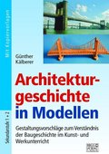 Architekturgeschichte in Modellen