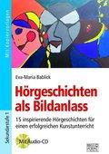 Hörgeschichten als Bildanlass, m. Audio-CD