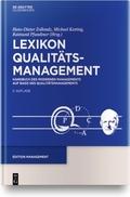 Lexikon Qualitätamanagement: Handbuch des Modernen Managements auf der Basis des Qualitätsmangements