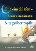 Gut einschlafen - besser durchschlafen & tagsüber topfit