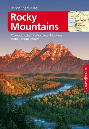 Rocky Mountains - VISTA POINT Reiseführer Reisen Tag für Tag